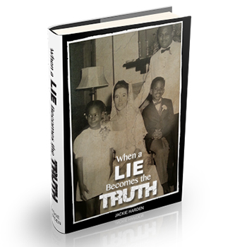 When A Lie Becomes The Truth Book Cover